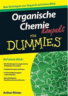 Organische Chemie Kompakt Für Dummies