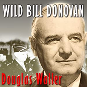Wild Bill Donovan Audiobook