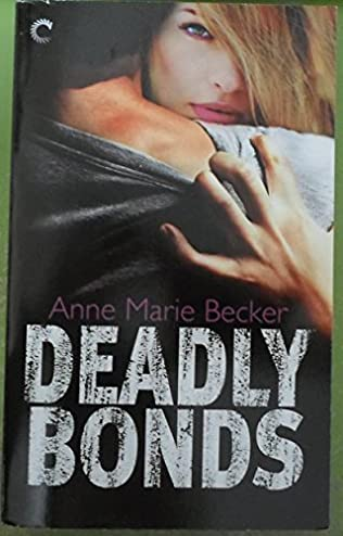 book cover of Deadly Bonds