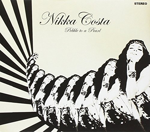 Nikka Costa - Pebble To A Pearl By Nikka Costa - Zortam Music