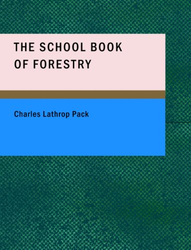 Download The School Book of Forestry ebook
