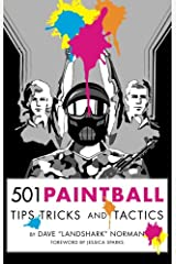 501 Paintball Tips, Tricks, and Tactics Paperback