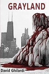 Grayland (Dark Chicago) (Volume 3) Paperback