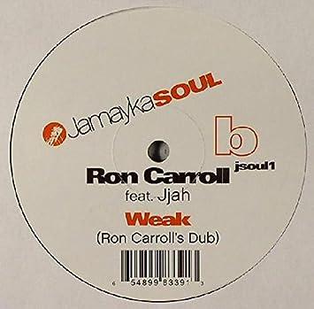 Weak: Ron Carroll: Amazon.es: Música