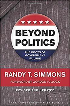 Image result for Beyond Politics: The Roots of Government Failure