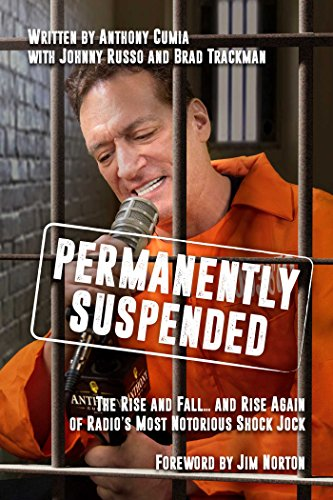 Permanently Suspended: The Rise and Fall... and Rise Again of Radio's Most Notorious Shock Jock cover