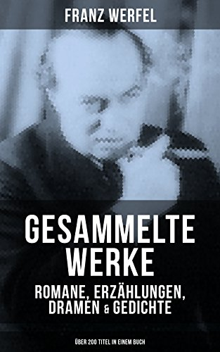 Prosa, Briefe, Dramen, Gedichte (German Edition)