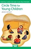 Circle Time for Young Children, Jenny Mosley, 0415342899