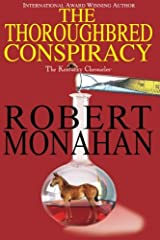 The Thoroughbred Conspiracy: Kentucky Chronicle Volume 1 Paperback