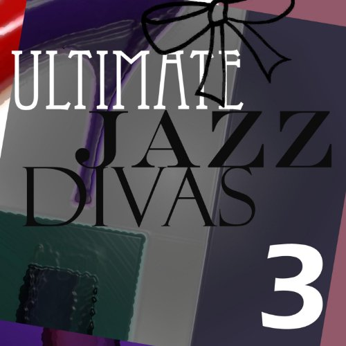 Ultimate Jazz Divas Vol 3