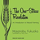 img - for The One-Straw Revolution: An Introduction to Natural Farming book / textbook / text book