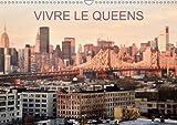Vivre Le Queens 2018: Une Balade En 13 Images Dans Les Rues Et Parcs Du Queens a New-York . (Calvendo Places) (French Edition)