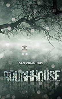 Roughhouse by [Cummings, Dan]