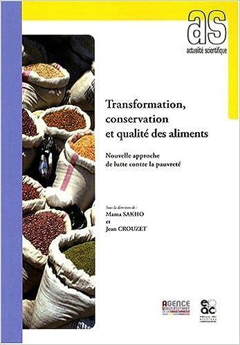 Les aliments : transformation, conservation et qualité