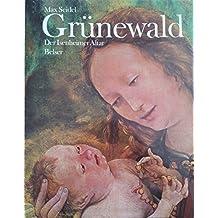 Grunewald: The Isenheimer Altar