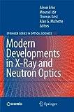 Modern Developments in X-Ray and Neutron Optics 9783642093982