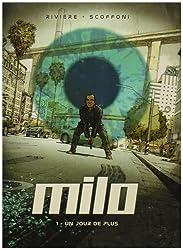 Milo, Tome 1 : Un jour de plus