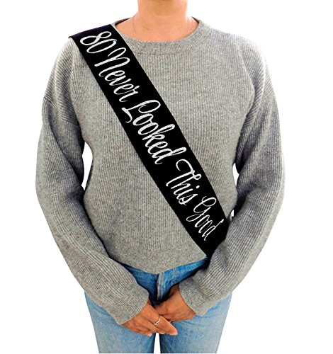 80 Never Looked This Good Black Glitter Satin Sash - Happy 80th Birthday Party Supplies, Ideas and Decorations- Funny Birthday