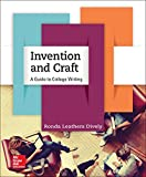 Invention and Craft : A Guide to College Writing, Dively, Ronda Leathers, 0073406031