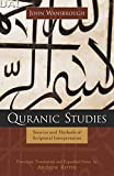 img - for Quranic Studies: Sources and Methods of Scriptural Interpretation book / textbook / text book