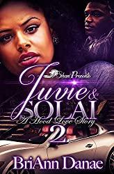 Juvie and Solai 2: A Hood Love Story