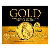img - for Gold: Everything You Need to Know to Buy and Sell Today book / textbook / text book