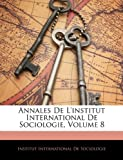 Annales de L'Institut International de Sociologie, , 1144620449