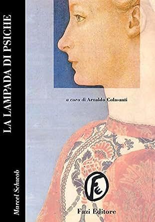 La Lampada di Psiche (Italian Edition) - Kindle edition by Marcel