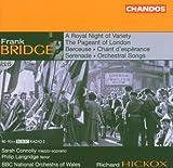 Bridge: Orchestral Works 6