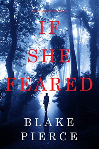 If She Feared (A Kate Wise Mystery-Book 6)