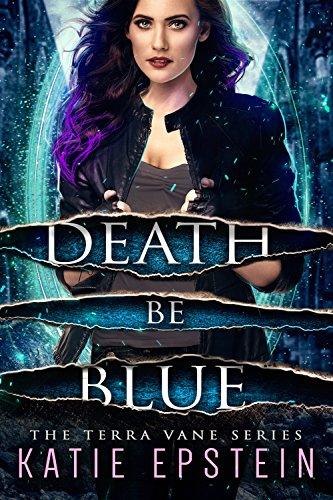 Death Be Blue (The Terra Vane Series Book ()