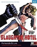 Slaughter Hotel [Blu-ray]