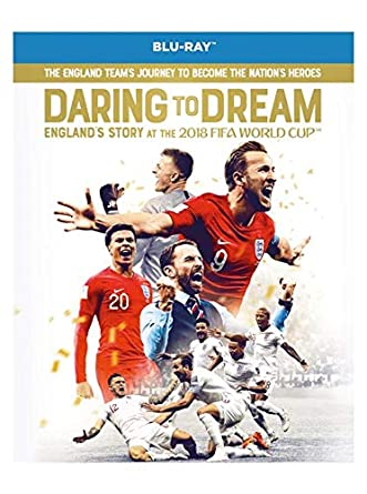 Daring to Dream: England's Story at the 2018 FIFA World Cup