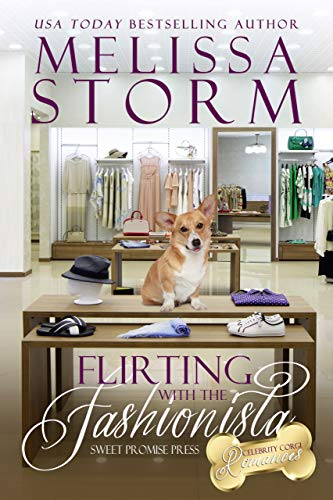 Flirting with the Fashionista (The Celebrity Corgi Romances Book 1)