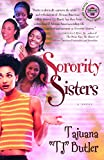 Sorority Sisters: A Novel (Strivers Row)