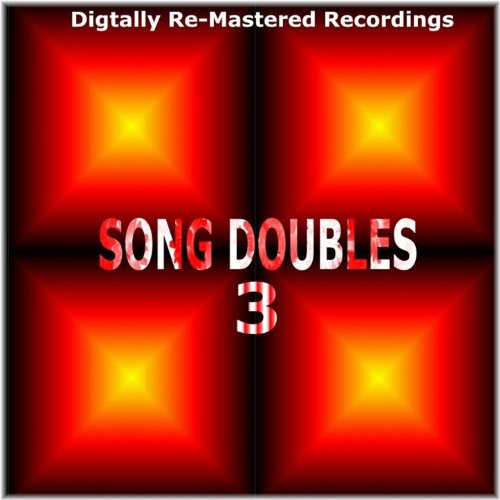 Song Doubles 3