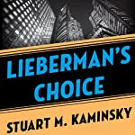 Lieberman's Choice   Stuart M. Kaminsky