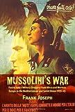 Mussolini's War, Frank Joseph, 1906033560