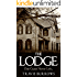 Horror: The Lodge - (Murder, Paranormal, Ghost, Scary, Short Stories)