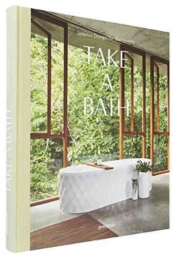 Contemporary Bathroom Design - Take a Bath: Interior Design for Bathrooms