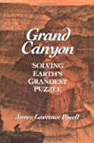 img - for Grand Canyon: Solving Earth's Grandest Puzzle book / textbook / text book