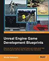 Unreal Engine Game Development Blueprints