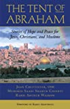 The Tent of Abraham, Saadi Shakur Chishti and Arthur Waskow, 0807077283
