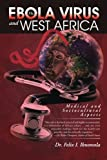 The Ebola Virus and West Africa: Medical and Sociocultural Aspects