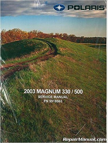 2004 polaris atv 4 wheeler magnum 330 hds service manual, cd.