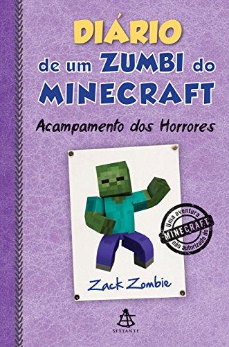 Diário de um zumbi do Minecraft - Acampamento dos Horrores