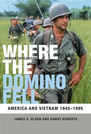 Where the Domino Fell: America and Vietnam 1945-1995 by Brand: Wiley-Blackwell