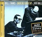 Undercurrent by Bill Evans, Jim Hall (2013-01-15)