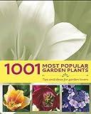 1001 Most Popular Garden Plants
