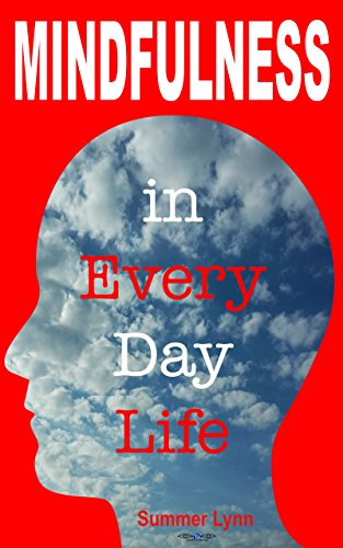 [Book] Mindfulness in Everyday Life (Body,Mind & Soul)<br />KINDLE